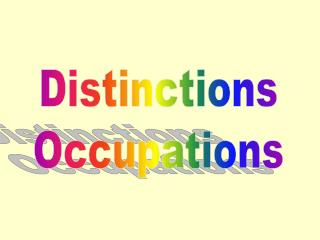 Distinctions  Occupations