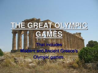 THE GREAT OLYMPIC GAMES
