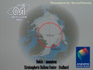 Nobile / Amundsen  Stratospheric Balloon Center - Svalbard