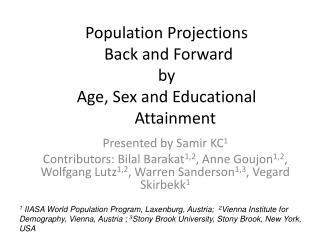 Population Projections   Back and Forward  by  Age, Sex and Educational   Attainment