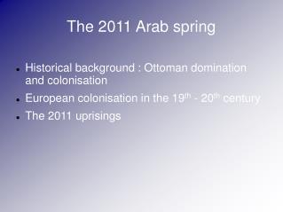The 2011 Arab spring