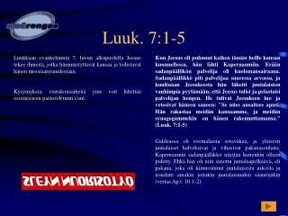 Luuk. 7:1-5