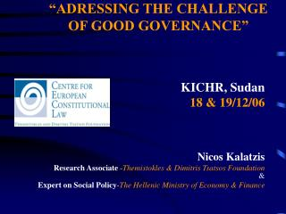 """ADRESSING THE CHALLENGE  OF GOOD GOVERNANCE"""