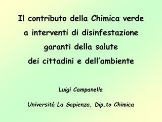 Luigi Campanella Università La Sapienza, Dip.to Chimica