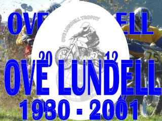OVE LUNDELL  TROPHY