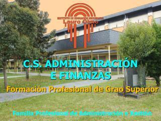 C.S. ADMINISTRACIÓN  E FINANZAS