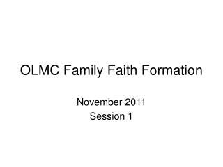 OLMC Family Faith Formation