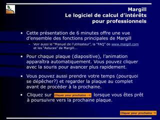 Margill  Le logiciel de calcul d�int�r�ts  pour professionnels