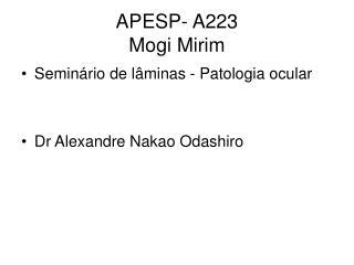 APESP- A223 Mogi Mirim