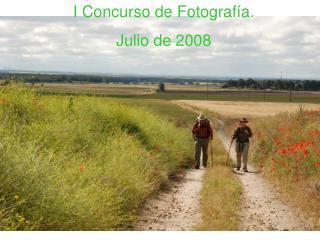 I Concurso de Fotografía.  Julio de 2008