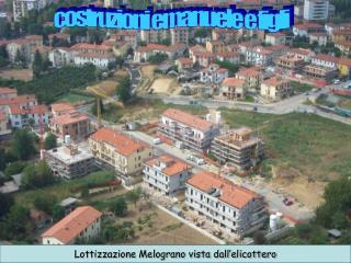 Lottizzazione Melograno vista dall'elicottero