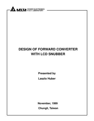 DESIGN OF FORWARD CONVERTER  WITH LCD SNUBBER
