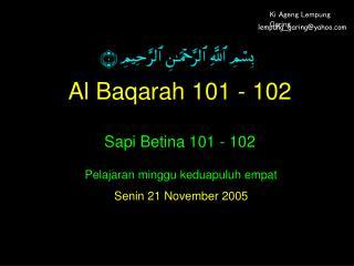 Al Baqarah 101 - 102