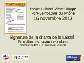 Espace Culturel Gérard Philippe  Port-Saint-Louis du Rhône 16 novembre 2012