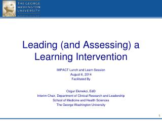 Leading (and Assessing) a Learning Intervention