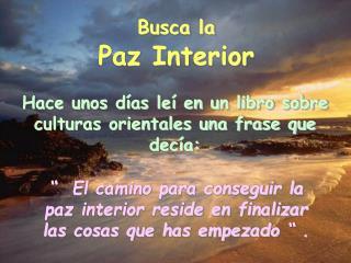 Busca la Paz Interior