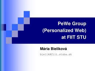 PeWe Group (Personalized Web)  at FIIT STU