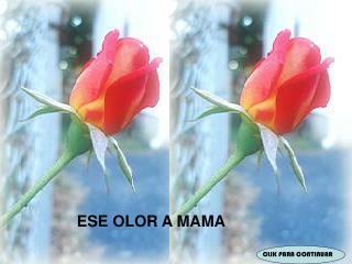 ESE OLOR A MAMA