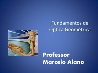 Fundamentos de Óptica Geométrica
