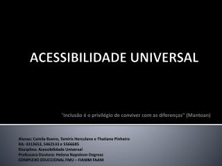 ACESSIBILIDADE UNIVERSAL