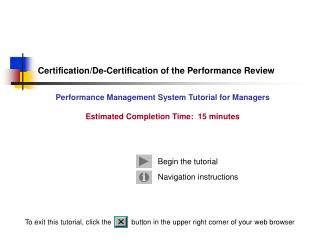 Certification/De-Certification of the Performance Review