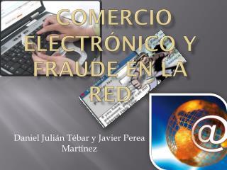 Comercio electrónico y fraude en la red