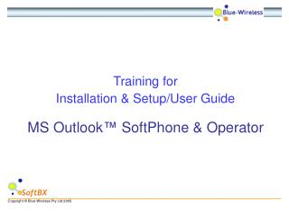Training for Installation & Setup/User Guide