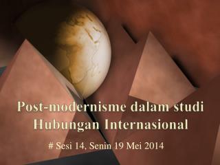 Post-modernisme dalam studi Hubungan Internasional
