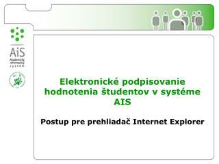 Požiadavky na Internet Explorer: