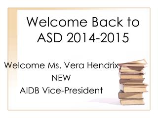 Welcome Back to ASD 2014-2015