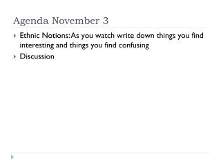 Agenda November 3