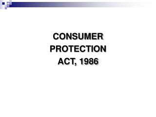 CONSUMER  PROTECTION  ACT, 1986