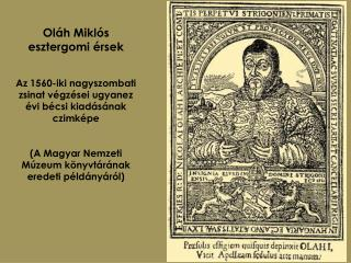 Ol�h Mikl�s esztergomi �rsek