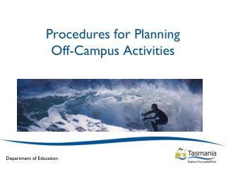 Procedures for Planning  Off-Campus Activities
