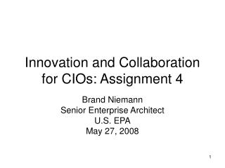 Innovation and Collaboration for CIOs: Assignment 4