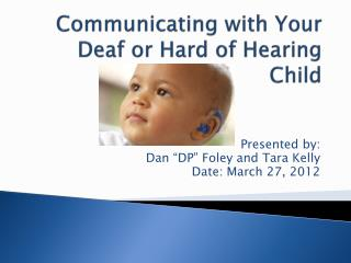 Communicating with Your Deaf or Hard of Hearing Child