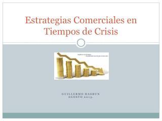 Estrategias Comerciales en Tiempos de Crisis