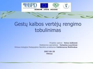 Gestų kalbos vertėjų rengimo tobulinimas
