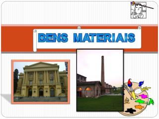 O que são bens materiais? O patrimônio histórico no Brasil é regulado e protegido pelo