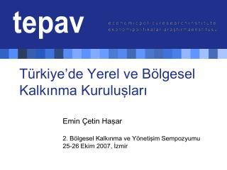 Türkiye'de Yerel ve Bölgesel Kalkınma Kuruluşları