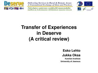 Transfer of Experiences  in Deserve (A critical review)