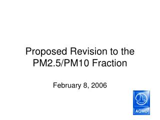 Proposed Revision to the PM2.5