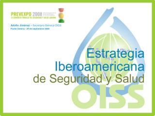 Adolfo Jiménez –  Secretario General OISS Punta Umbría - 24 de septiembre 2008
