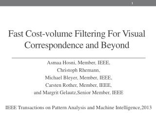 Fast Cost-volume Filtering For Visual Correspondence and Beyond