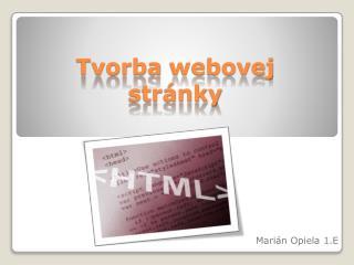 Tvorba  webovej  str�nky