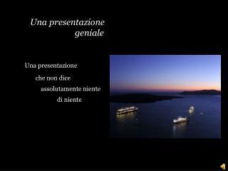 Una presentazione