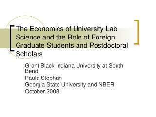 The Economics of University Lab Science and the Role of Foreign Graduate Students and Postdoctoral Scholars