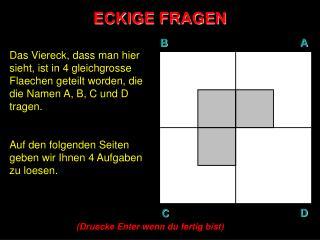 ECKIGE FRAGEN