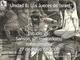 Unidad 6: Los Jueces de Israel