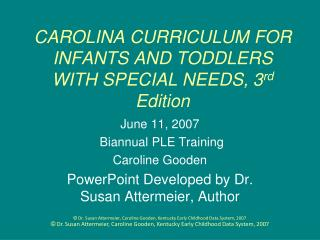 CAROLINA CURRICULUM FOR  INFANTS AND TODDLERS   WITH SPECIAL NEEDS, 3rd Edition